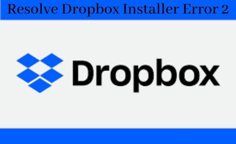 Dropbox Installer Error 2