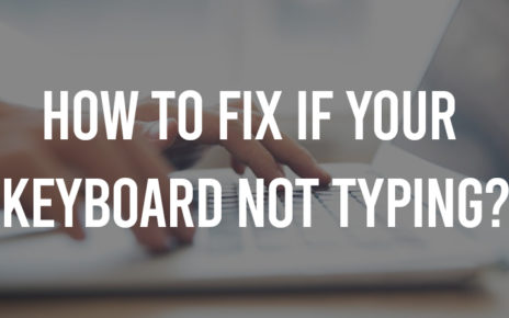 How-To-Fix-If-Your-Keyboard-Not-Typing
