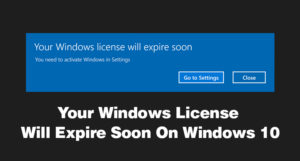 Your-Windows-License-Will-Expire-Soon-On-Windows-10