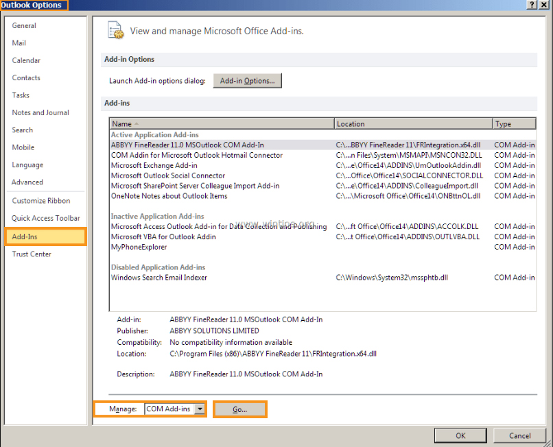 Open Outlook in Safe Mode and Disable Add-ins