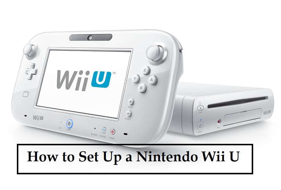 How to Set Up a Nintendo Wii U