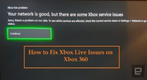 How to Fix Xbox Live Issues on Xbox 360