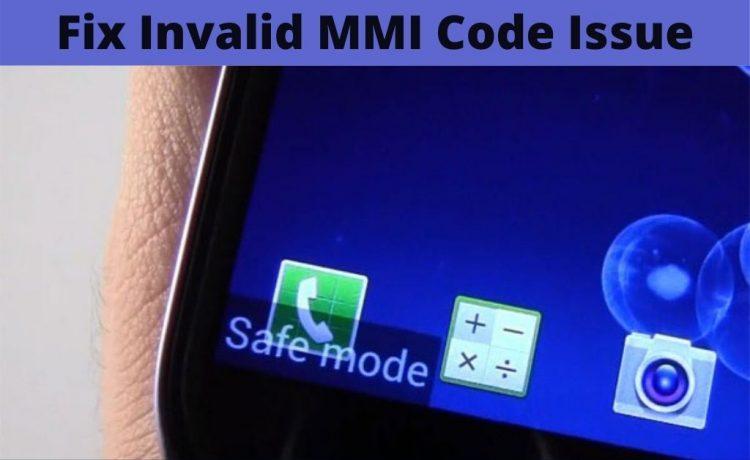 Invalid MMI Code Issue