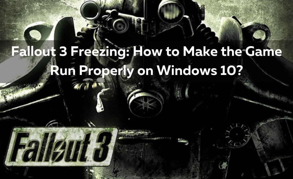 Fallout 3 Freezing