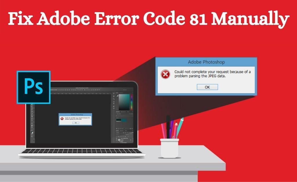 Adobe Error Code 81