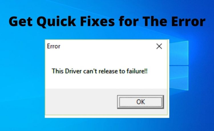 this driver can't release to failure