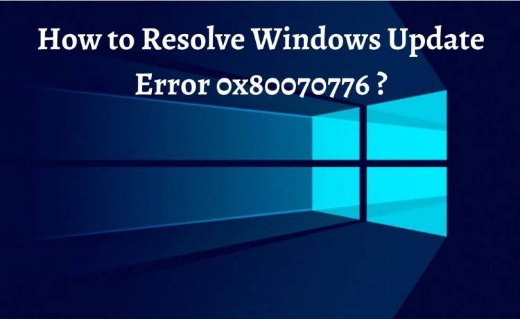 Error 0x80070776