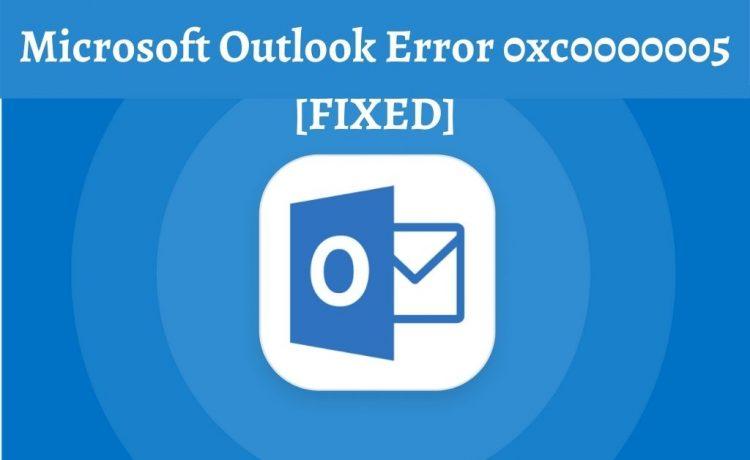 Outlook Error 0xc0000005