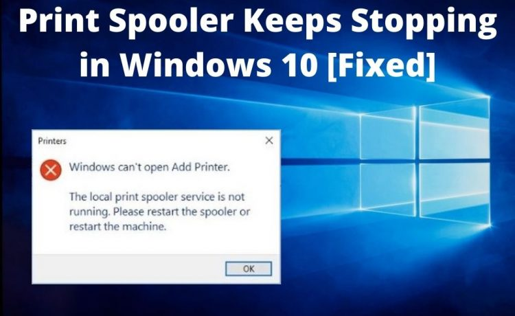 print spooler keeps stopping