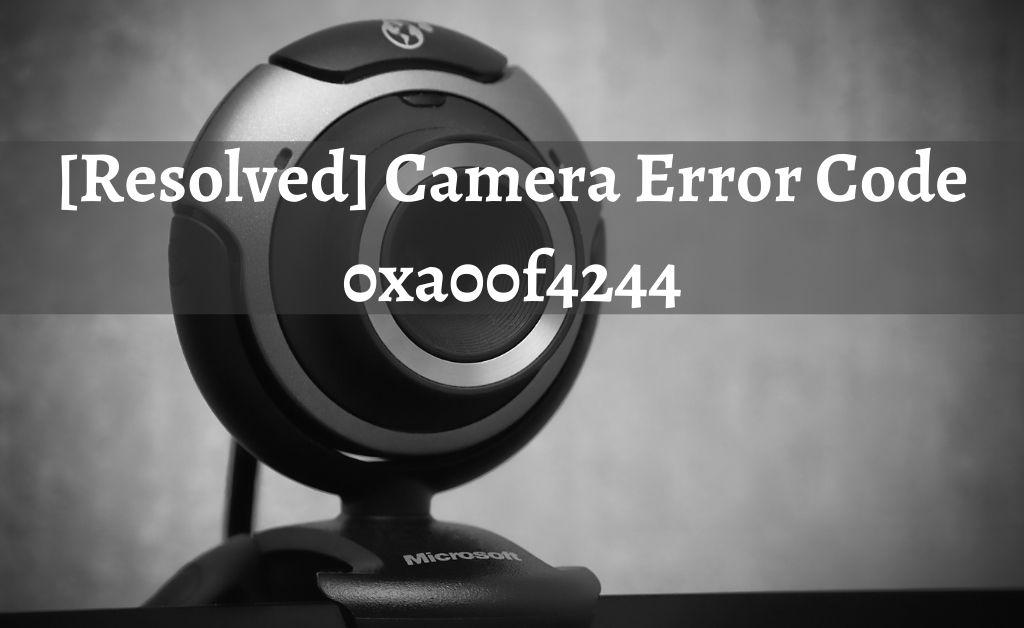 Error Code 0xa00f4244