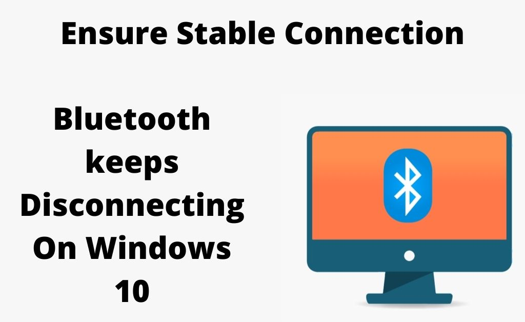 bluetooth keeps disconnecting