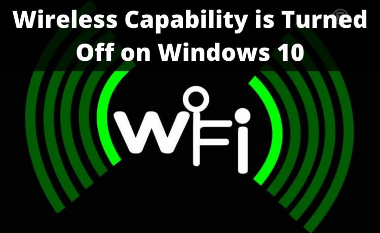 wireless capability is turned off